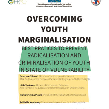 Overcoming youth marginalisation. Best practices to prevent radicalization and criminalisation of youth in state of vulnerability